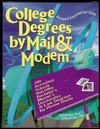 College Degrees by Mail & Internet 2000 - John Bear, Mariah Bear