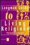 Longman Guide To Living Religions - Ian Harris