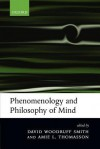 Phenomenology and Philosophy of Mind - David Woodruff Smith