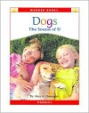 Dogs: The Sound of D (Wonder Books) - Alice K. Flanagan
