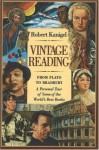 Vintage Reading: From Plato to Bradbury, a Personal Tour of Some of the World's Best Books - Robert Kanigel