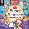 Pocket Pals: Super Science: The Complete Kit - Sterling Publishing Company, Inc., Sterling Publishing Company, Inc.