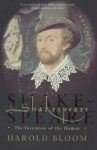 Shakespeare : The Invention of the Human - Harold Bloom