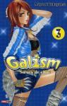 Galism, Tome 3 - Mayumi Yokoyama