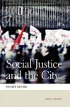 Social Justice And The City - David Harvey