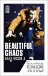Doctor Who: Beautiful Chaos: 50th Anniversary Edition - Gary Russell