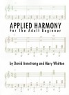 Applied Harmony for the Adult Beginner - David G. Armstrong, Mary Whitton