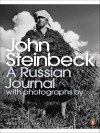 A Russian Journal - John Steinbeck, Robert Capa