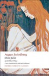 Miss Julie and Other Plays (Oxford World's Classics) - Johan August Strindberg, Michael Robinson