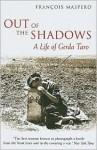 Out of the Shadows: A Life of Gerda Taro - François Maspero, Geoffrey Strachan