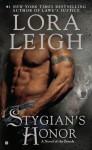 Stygian's Honor (Breeds, #27) - Lora Leigh