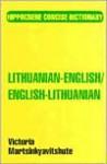 Lithuanian/English-English/Lithuanian Concise Dictionary - Victoria Martsinkyavitshute