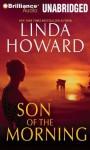 Son of the Morning - Linda Howard, Natalie Ross