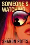 Someone's Watching - Sharon Potts