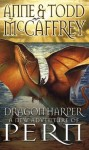 Dragon Harper (The Dragon Books) - Anne McCaffrey, Todd J. McCaffrey
