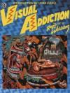 Visual Addiction - Robert L. Williams II, Lydia Lynch, Lydia Lunch