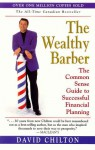 The Wealthy Barber: The Common Sense Guide to Successful Financial Planning - David Chilton