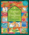 Father and Daughter Tales - Josephine Evetts-Secker, Helen Cann