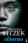 El retorno - Sebastian Fitzek, Noelia Lorente