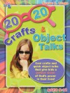 20/20 Crafts & Object Talks That Teach about God's Power - Susan L. Lingo