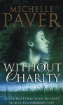 Without Charity - Michelle Paver