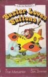 Buster Loves Buttons! (An I Can Read Book) - Fran Manushkin, Dirk Zimmer