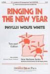 Ringing in the New Year: Two-Part Edition - Phyllis Wolfe White