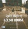 Flesh House - Stuart MacBride, Kenny Blyth
