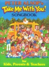 Peter Alsop's Take Me With You! Songbook - Music Sales Corp.