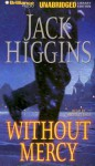 Without Mercy (Audio) - Jack Higgins, Michael Page