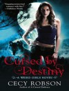 Cursed by Destiny - Cecy Robson, Renee Chambliss