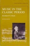 Music in the Classic Period - Reinhard G. Pauly