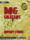 Dog Soldiers (MP3 Book) - Robert Stone, Tom Stechschulte