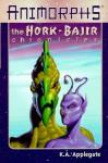 Hork-Bajir Chroncles (Animorphs) - Katherine Applegate