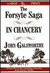 The Forsyte Saga: In Chancery - John Galsworthy
