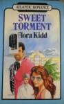 Sweet Torment - Flora Kidd