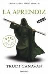 La aprendiz (Crónicas del mago negro 2) (Spanish Edition) - Trudi Canavan, JOSE OSCAR; HERNANDEZ SENDIN