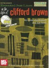 Essential Jazz Lines in the Style of Clifford Brown: Guitar Edition [With CD] - Corey Christiansen