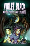 Violet Black & the Curse of Camp Coldwater - Kevin Folliard, J.T. Molloy