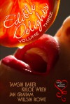 Edible Delights Anthology Volume 3 - Khloe Wren, Tamsin Baker, Jan Graham, Willsin Rowe