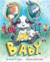 Love The Baby - Steven L. Layne