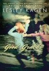 Good Graces - Lesley Kagen