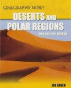Deserts and Polar Regions Around the World - Jen Green