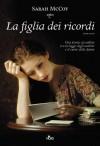 La figlia dei ricordi (Narrativa Nord) (Italian Edition) - Sarah McCoy, Lionetti Claudia