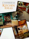 A Portfolio of Kitchen Ideas - Creative Publishing International, Cy Decosse Inc., Cowles Creative Publishing, Creative Publishing International