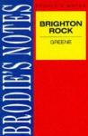Brodie's Notes On Graham Greene's Brighton Rock - Graham Handley