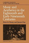 Music and Aesthetics in the Eighteenth and Early Nineteenth Centuries - Peter le Huray, James Day