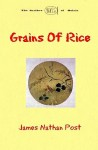 Grains of Rice - James Nathan Post