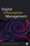 Digital Information Management - Michael Moss