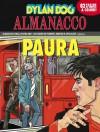 Almanacco della Paura 2007 - Dylan Dog: Il Capolinea - Giancarlo Marzano, Giampiero Casertano, Angelo Stano
